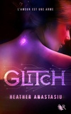 Heather Anastasiu - Glitch.