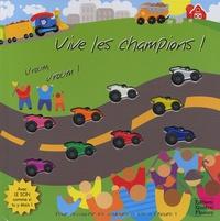Heather Cahoon et Sabine Minssieux - Vive les champions ! - Vroum, vroum !.