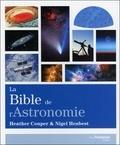 Heather Couper et Nigel Henbest - La bible de l'astronomie.