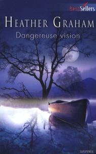 Heather Graham - Dangereuse vision.