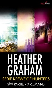 Heather Graham - Krewe of hunters - 3ème partie - Tomes 7 à 9.