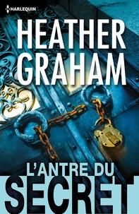 Heather Graham - L'antre du secret.