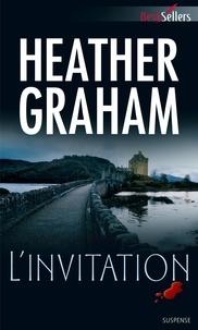 Heather Graham - L'invitation.