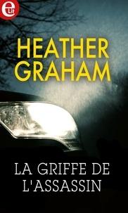 Heather Graham - La griffe de l'assassin.