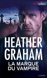 Heather Graham - La marque du vampire.