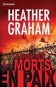 Heather Graham - Laisse les morts en paix.