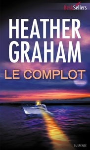 Heather Graham - Le complot.