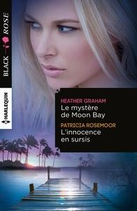 Heather Graham et Patricia Rosemoor - Le mystère de Moon Bay - L'innocence en sursis.
