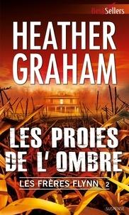 Heather Graham - Les proies de l'ombre - T2 - Les frères Flynn.