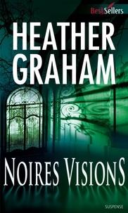 Heather Graham - Noires visions.
