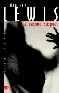 Heather Lewis - Le second suspect.