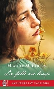 Heather Mccollum - La fille au loup.