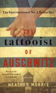 Heather Morris - The Tattooist of Auschwitz.