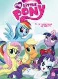Heather Nuhfer et Amy Mebberson - My little Pony 6-8 ans Tome 3 : Le Cauchemar de Rarity.