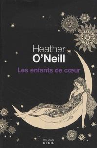 Manuels pdf télécharger Les enfants de coeur (French Edition) iBook ePub 9782021363456 par Heather O'Neill