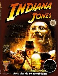 Heather Scott - Indiana Jones : A la chasse au trésor - Livre d'autocollants.