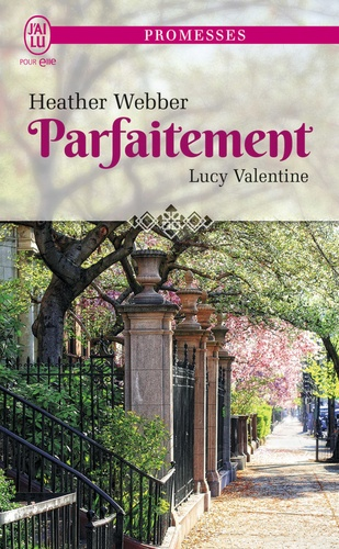 Lucy Valentine Tome 4 Parfaitement