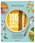 Heather Whinney - 100 bowls minceur.