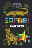 Heather Zschock et Kerren Barbas Steckler - Safari sauvage - Avec un crayon de bois.