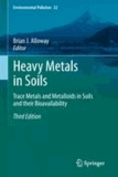 Brian J. Alloway - Heavy Metals in Soils - Trace Metals and Metalloids in Soils and their Bioavailability.