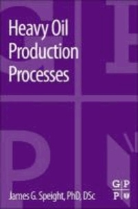 Heavy Oil Production Processes.