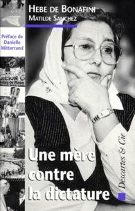 Hebe de Bonafini - Une mère contre la dictature.