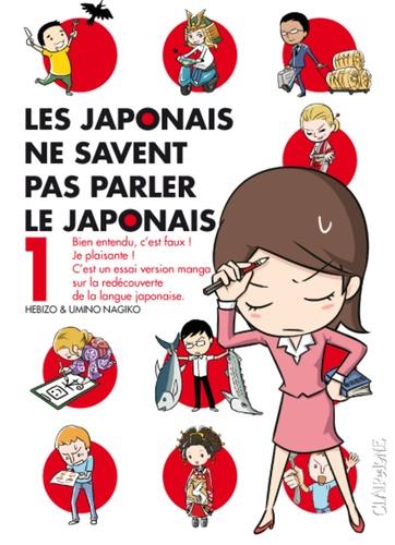 Hebizo et Umino Nagiko - Les japonais ne savent pas parler le japonais Tome 1 : .