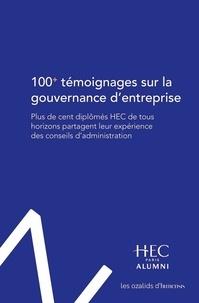 Hec Paris Alumni - 100+ témoignages sur la gouvernance d'entreprise - Plus de cent diplômés HEC de tous horizons partagent leur expérience des conseils d'administration.