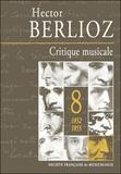 Hector Berlioz - Critique musicale - Volume 8 (1852-1855).