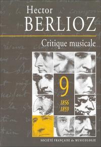 Hector Berlioz - Critique musicale - Volume 9 (1856-1859).