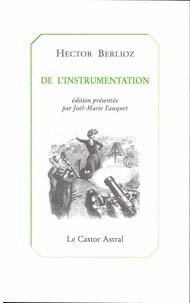 Hector Berlioz - De l'instrumentation.