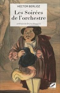 Hector Berlioz - Les soirées de l'orchestre.
