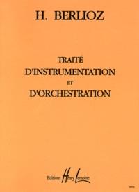 Hector Berlioz - Traité d'instrumentation et d'orchestration.