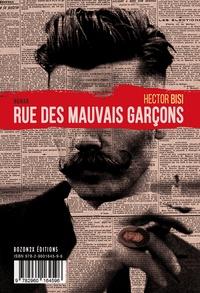 Hector Bisi - Rue des Mauvais Garçons.