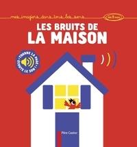 Hector Dexet - Les bruits de la maison.