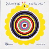 Hector Dexet - Qui a mangé la petite bête ?.
