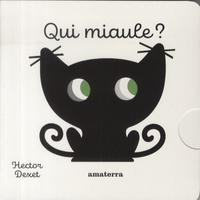 Hector Dexet - Qui miaule ?.