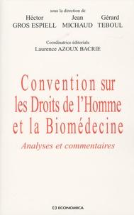 Héctor Gros Espiell et Jean Michaud - Convention sur les Droits de l'Homme et la Biomédecine - Analyses et commentaires.