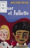 Hector Hugo - Omar et Juliette.