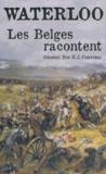 Hector-Jean Couvreur - Waterloo, les Belges racontent.