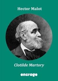 Hector Malot - Clotilde martory.