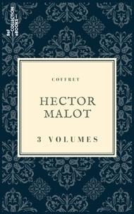 Hector Malot - Coffret Hector Malot - 3 textes issus des collections de la BnF.