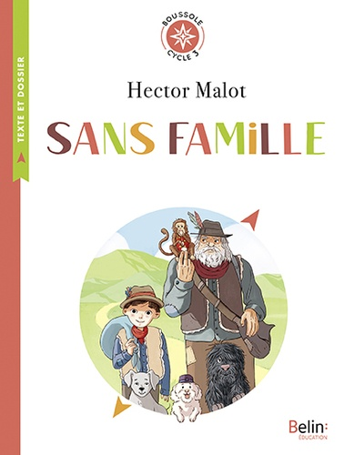 Sans famille. Cycle 3