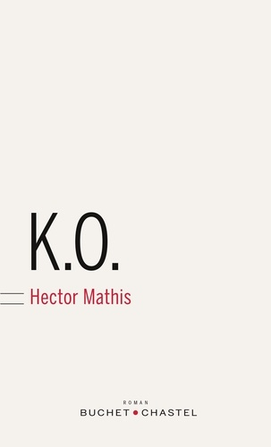 Hector Mathis - K.O..