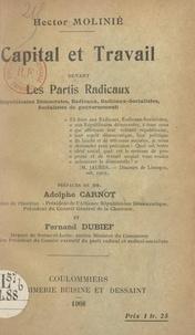 Hector Molinié et Adolphe Carnot - Capital et travail devant les partis radicaux - Républicains démocrates, radicaux, radicaux-socialistes, socialistes de gouvernement.