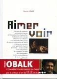 Hector Obalk - Aimer voir.