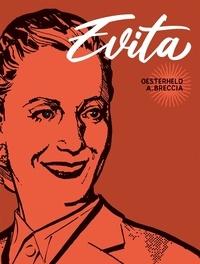 Héctor Oesterheld et Alberto Breccia - Evita.