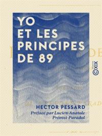 Hector Pessard et Lucien-Anatole Prévost-Paradol - Yo et les principes de 89 - Fantaisie chinoise.