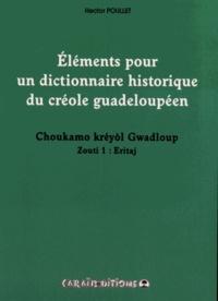 Eléments pour un dictionnaire historique du créole guadeloupéen - Choukamo kréyol Gwadloup Zouti 1, Eritaj.pdf