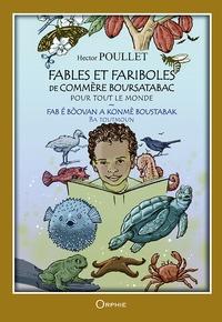 Hector Poullet - Fables et fariboles de commère Boursatabac pour tout le monde.